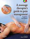 The Massage Therapist's Guide to Pain Management with CD-ROM