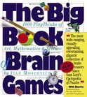 The Big Book Of Brain Games