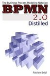 BPMN 2.0 Distilled: The Business Process Modeling Notation