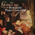 The Golden Age Of The Romantic Piano Concerto