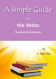 A Simple Guide to the Vedas