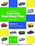 The Big Book of Superfast Matchbox Toys