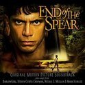End of the Spear [Original Motion Picture Soundtrack]