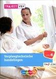 Traject V&V / Verpleegtechnische handelingen / niveau 4 / deel Basisboek