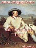 Italienische Reise - Teil 1