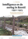 Intelligence En De Oorlog In Bosnie, 1992-1995