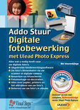 Digitale fotobewerking met Ulead Photo Express + CD-ROM