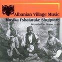 Albanian Village Music