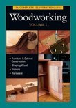 The Complete Illustrated Guide to Woodworking DVD Volume 1