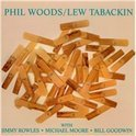 Phil Woods & Lew Tabackin