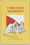 Utrechtse wijsheden