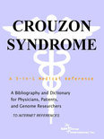 Crouzon Syndrome - a Bibliography and Dictionary for Physicians, Patients, and Genome Researchers