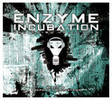Enzyme Incubation - The Third Injection (Mixed By Weapon X & Mindustries)