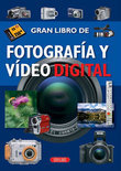 Gran Libro de Fotografia y Video Digital