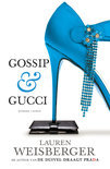 Gossip & Gucci