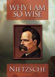 Nietzsche - Why Am I So..