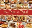 Pies, Pies And More Pies!