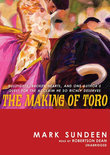 The Making of Toro