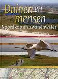Duinen en mensen: Noordkop en Zwanenwater + website www.duinenenmensen.nl