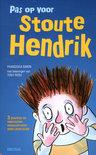 Pas op voor stoute Hendrik