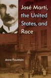 Jose Marti, the United States, and Race