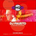 Hq Presents DJ Fausto
