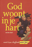 GOD WOONT IN JE HART - 1 (15-17)