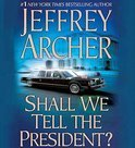 Shall We Tell The President (ebook)