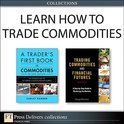 Learn How to Trade Commodities (Collection) (ebook)