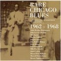 Rare Chicago Blues (1962-1968)