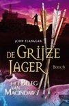 De Grijze Jager - boek 6: Het beleg van Macindaw