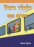 Tara Viaja En Tren (Tara Takes the Train)