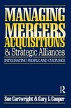 Managing Mergers, Acquisitions and Strategic Alliances
