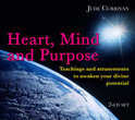 Heart, Mind And Purpose