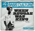 Bass Culture 3 - When Reggae Was King