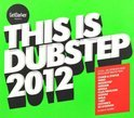 This Is Dubstep 2012