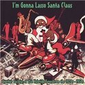 I'M Gonna Lasso Santa C Claus/W/Les Paul/Big John Greer/Ravens/Brenda Lee/Ao