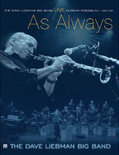 Dave Liebman Big Band  Gunnar Mossb - Live...As Always-Dvd