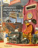Japanned Papier Mache and Tinware C.1740-1940