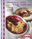 Cinnamon Spice and Warm Apple Pie