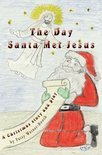 The Day Santa Met Jesus