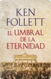 El umbral de la eternidad (The Century 3)