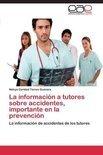 La Informacion a Tutores Sobre Accidentes, Importante En La Prevencion