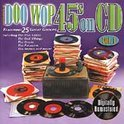 Doo Wop 45's On CD: Vol. 1