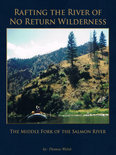 Rafting the River of No Return Wilderness - the Middle Fork of the Salmon River (ebook)