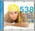 538 Dance Smash 2008 Vol. 3