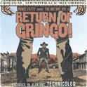 Return Of The Gringo
