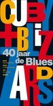 Cuby + Blizzards - 40 Jaar De Blues