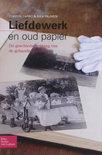 Liefdewerk en oud papier