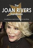 The Joan Rivers Handbook - Everything You Need to Know about Joan Rivers